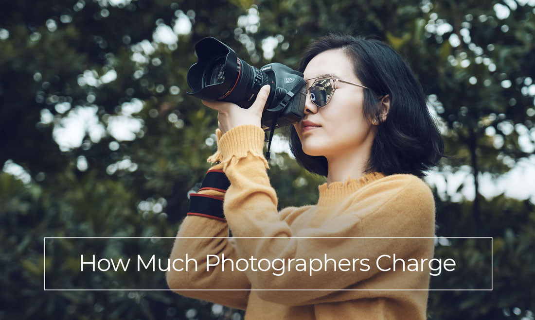 How Much Photographers Charge