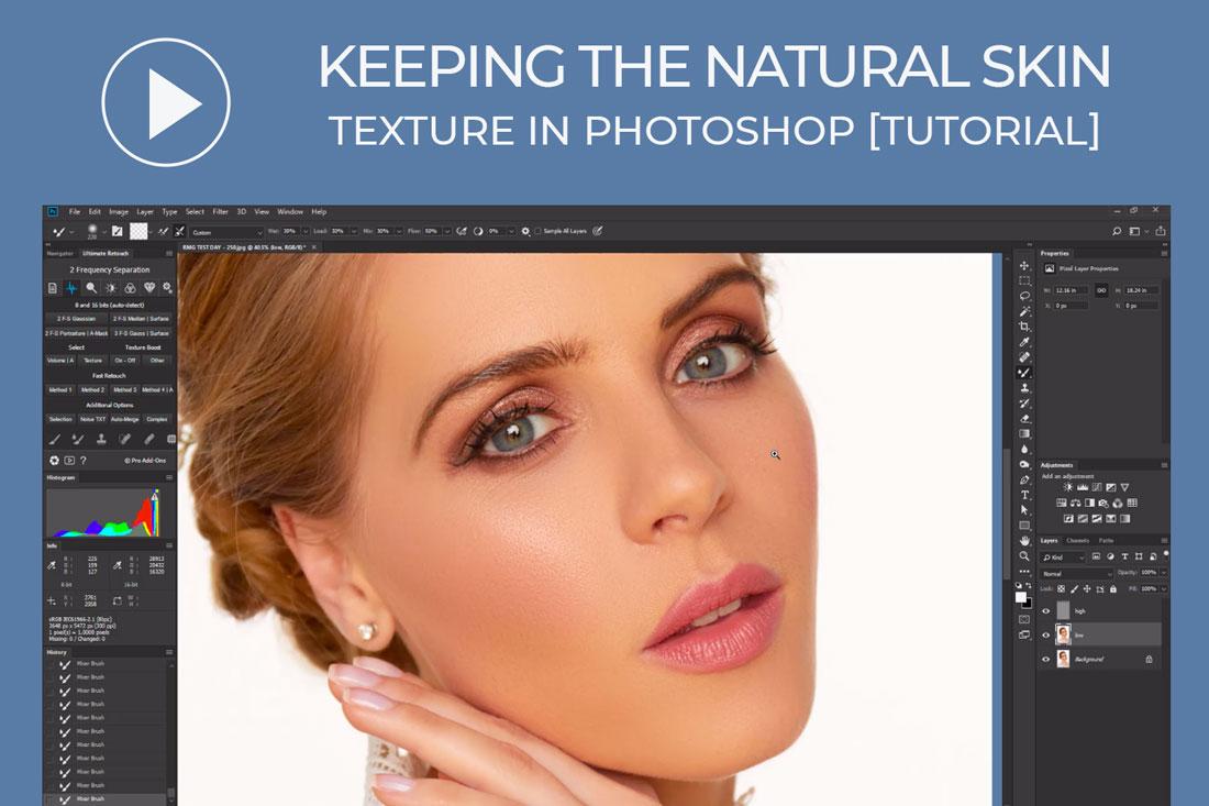 Keeping the Natural Skin Texture