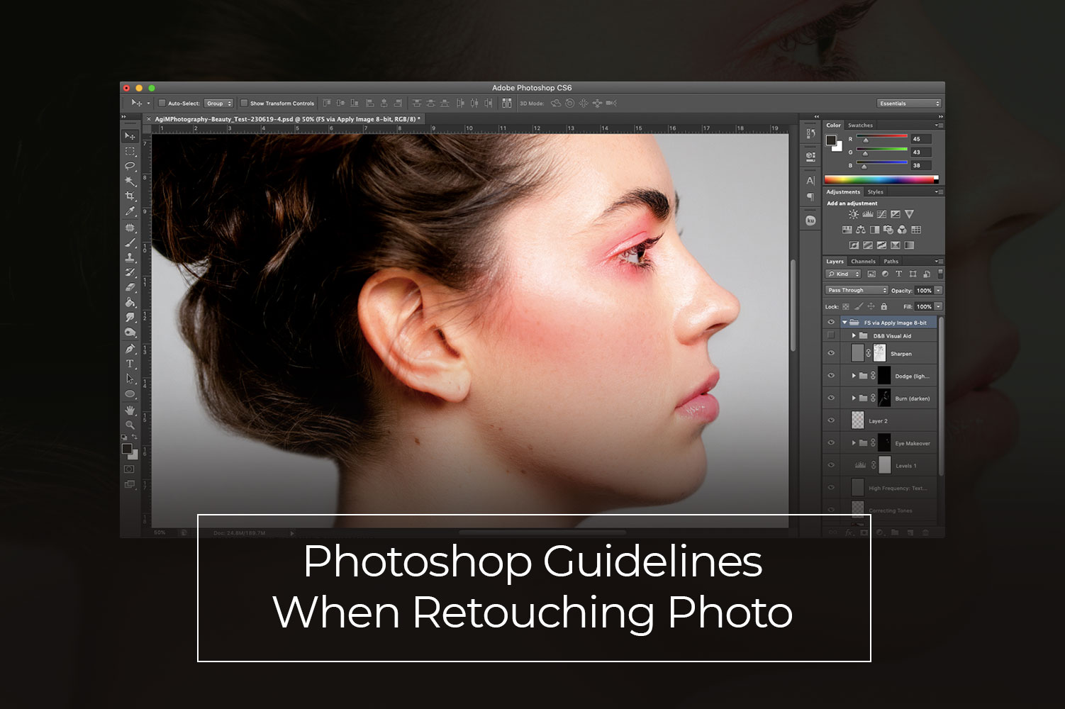 Photoshop Guidelines When Retouching Photo